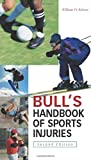 Roberts, William: Bull's Sports Injuries Handbook, 2/e