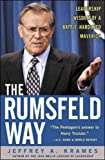 Krames, Jeffrey A.: The Rumsfeld Way: Leadership Wisdom of a Battle-Hardened Maverick