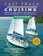 Fast Track to Cruising: How to Go from…