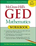 Jerry Howett: McGraw-Hill's GED Mathematics Workbook