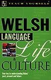 Brake, Julie: Teach Yourself Welsh Language, Life, and Culture (Teach Yourself...Language, Life, and Culture)