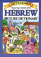 Let's Learn Hebrew Picture Dictionary…