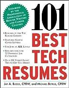 101 Best Tech Resumes by Jay A. Block
