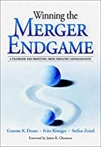 Winning the Merger Endgame: A Playbook for…