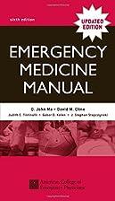 Emergency Medicine Manual by O. John Ma