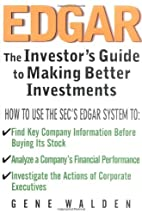 EDGAR: The Investor's Guide to Better…
