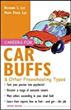 Lee, Richard S.: Careers for Car Buffs & Other Freewheeling Types