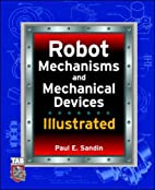 Robot Mechanisms and Mechanical Devices…