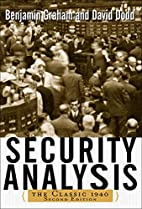 Security Analysis: The Classic 1940 Edition…