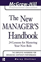 The New Manager's Handbook: 24 Lessons…