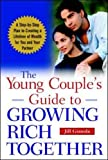 Gianola, Jill: The Young Couple's Guide to Growing Rich Together