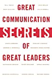 Baldoni, John: Great Communications Secrets of Great Leaders