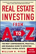 Real Estate Investing From A to Z : The Most…