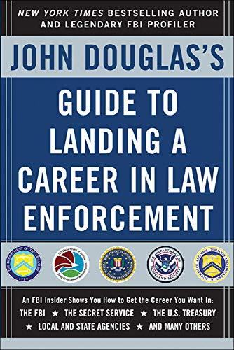 john-douglass-guide-to-landing-a-career-in-law-enforcement