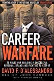 Owens, Michele: Career Warfare: 10 Rules for Building a Successful Personal Brand and Fighting to Keep It