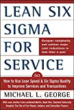 George, Michael L.: Lean Six Sigma for Services: How to Use Lean Speed and Six Sigma Quality to Improve Services and Transactions