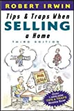 Irwin, Robert: Tips and Traps When Selling a Home