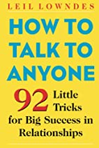 How to Talk to Anyone: 92 Little Tricks for…