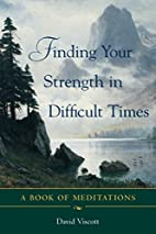 Finding Your Strength in Difficult Times by…