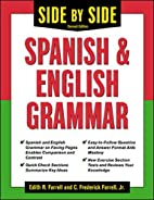 Side-By-Side Spanish and English Grammar by…