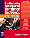 Davidson, Homer L.: Troubleshooting and Repairing Consumer Electronics