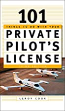 101 Things to Do With Your Private License…