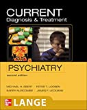 Ebert, Michael: CURRENT Diagnosis & Treatment Psychiatry, Second Edition (LANGE CURRENT Series)
