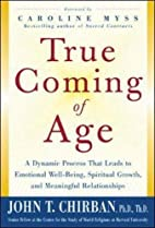 True Coming of Age : A dynamic process that…