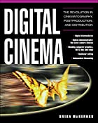 Digital Cinema : The Revolution in…