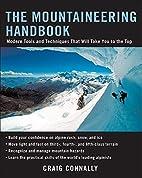 The Mountaineering Handbook: Modern Tools…
