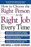 Lori Davila: How to Choose the Right Person for the Right Job Every Time