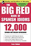 Weibel, Peter: The Big Red Book of Spanish Idioms: 12,000 Spanish and English Expressions