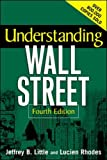 Little, Jeffrey B.: Understanding Wall Street