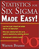 Brussee, Warren: Statistics for Six Sigma Made Easy: Cram 101 Textbook Oulines to Accompany