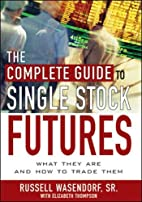 The Complete Guide to Single Stock Futures…