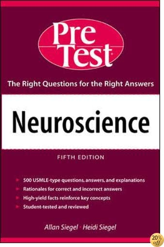 Neuroscience: PreTest Self-Assessment & Review (Pre-Test Basic Science Series)