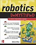 Wise, Edwin: Robotics Demystified