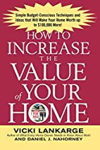 How to Increase the Value of Your Home:…