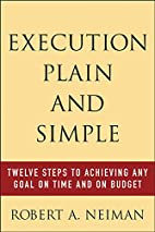 Execution Plain and Simple: Twelve Steps to…