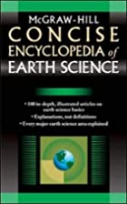 McGraw-Hill Concise Encyclopedia of Earth…