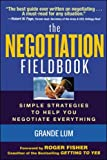 Lum, Grande: The Negotiation Fieldbook: Simple Strategies To Help You Negotiate Everything