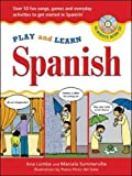 Lomba, Ana: Play And Learn Spanish