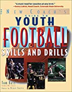 Youth Football Skills & Drills: A New…