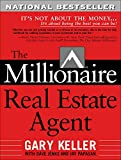 Keller, Gary: The Millionaire Real Estate Agent