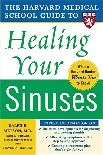 harvard-medical-school-guide-to-healing-your-sinuses-harvard-medical-school-guides