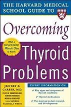Harvard Medical School Guide to Overcoming…