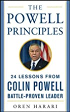 The Powell Principles: 24 Lessons from Colin…