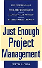 Just Enough Project Management: The…