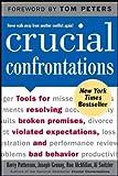 Patterson, Kerry/Grenny, Joseph/McMillan, Ron/Switzler, Al: Crucial Confrontations