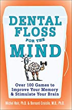 Dental Floss for the Mind: A complete…